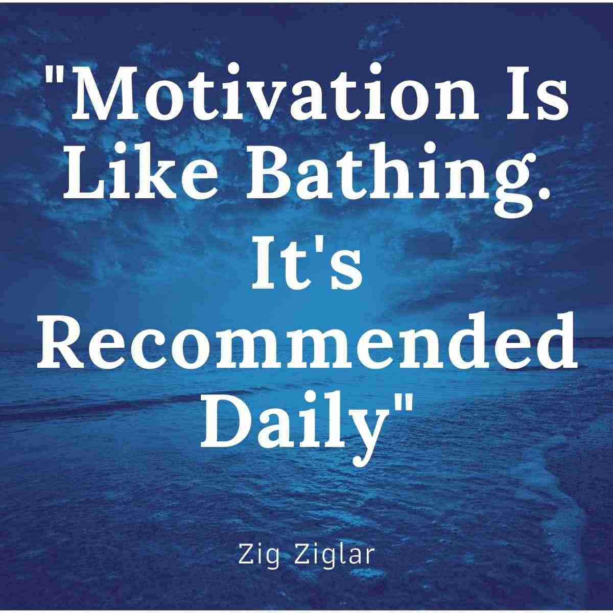 Motivation is Recommended Daily