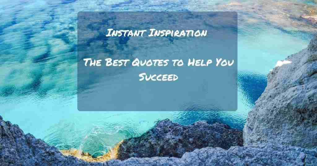 Motivational Quotes For Personal and Business Success